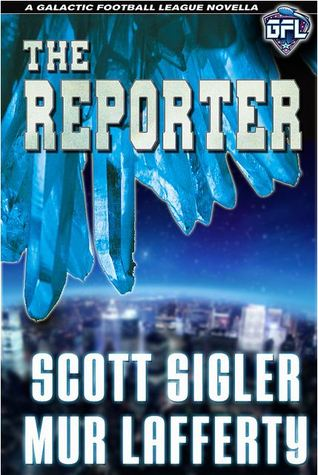 The Reporter by Scott Sigler