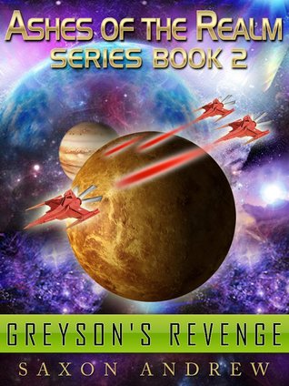 Greyson's Revenge (Ashes of the Realm, #2)
