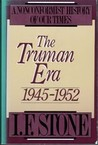 The Truman Era 1945-1952 (Nonconformist History of our Times)