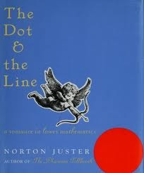 The Dot and the Line by Norton Juster