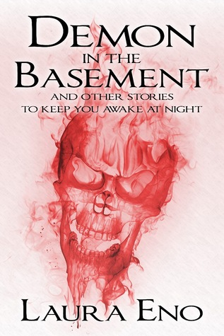 Demon in the Basement by Laura Eno