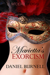 Marietta's Exorcism by Daniel Burnell