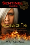 Sentinel Book 1: Archive of Fire