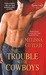 The Trouble with Cowboys by Melissa Cutler