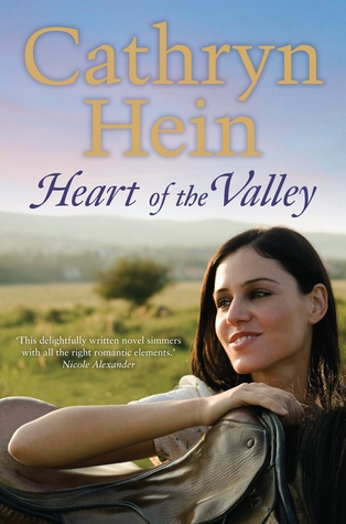 Heart of the Valley by Cathryn Hein