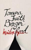 Maidenhead by Tamara Faith Berger