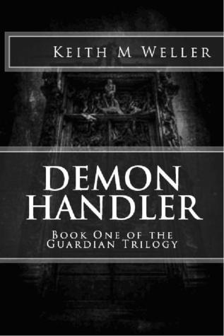 Demon Handler by Keith M. Weller