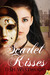 Scarlet Kisses (Passions Unveiled, #1)