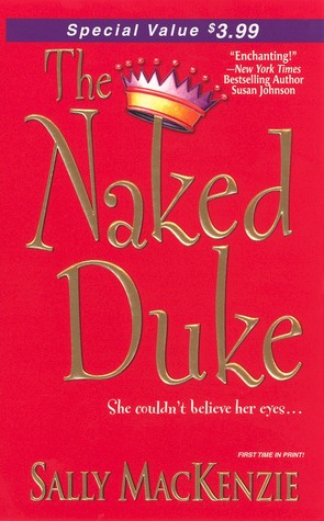 The Naked Duke by Sally MacKenzie