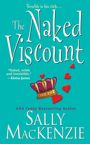 The Naked Viscount by Sally MacKenzie