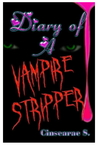 Diary of a Vampire Stripper