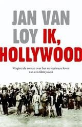 Ik, Hollywood by Jan Van Loy