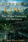The Wind Through the Keyhole: A Dark Tower Novel