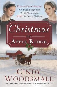 Christmas in Apple Ridge: Three-in-One Collection: The Sound of Sleigh Bells, The Christmas Singing, NEW! The Dawn of Christmas