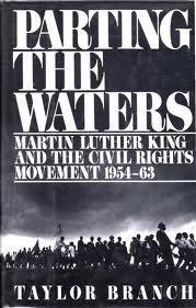 Parting the Waters: Martin Luther King and the Civil Rights Movement 1954-63