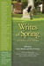 Writes of Spring: Stories a...