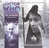 Doctor Who: The Wanderer (The Companion Chronicles, #6.10)