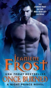 Once Burned (Night Prince, #1)