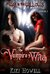 The Vampire's Witch - Book 1 At War in  the Willows