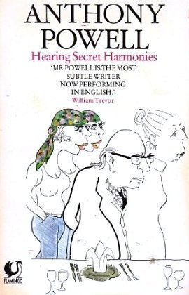 Hearing Secret Harmonies by Anthony Powell