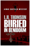 Buried in Benidorm (Max Castillo Mystery, #1)