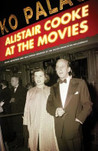 Alistair Cooke at the Movies