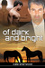 Of Dark and Bright (Dark Horses, #3)