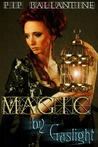 Magic by Gaslight