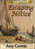 Escaping Notice (Archer Family #4)