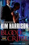Blood Crime by Kim Harrison