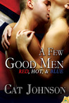 A Few Good Men (Red, Hot & Blue, #7)