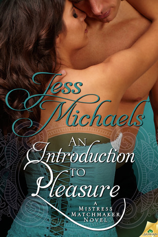 An Introduction to Pleasure (Mistress Matchmaker, #1)