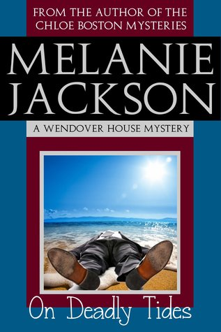 On Deadly Tides (A Wendover House Mystery Book 3)
