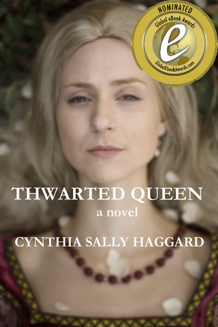 Thwarted Queen by Cynthia Sally Haggard