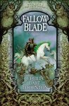Fallowblade (The Crowthistle Chronicles, #4)