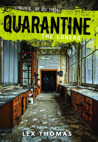 Quarantine: The Loners (Quarantine, #1)