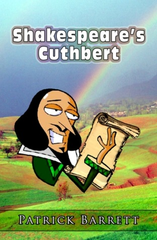 Shakespeare's Cuthbert by Patrick Barrett