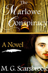 The Marlowe Conspiracy by M. G. Scarsbrook