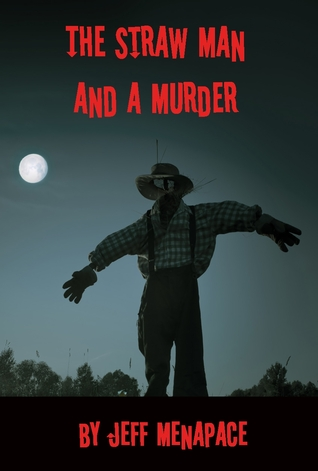 The Straw Man and a Murder