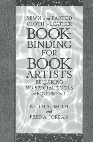 Bookbinding for Book Artists by Keith A. Smith