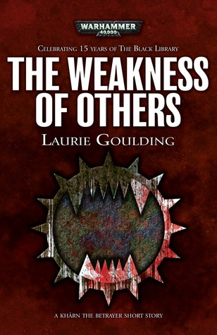 The Weakness of Others (Black Library 15 Years #10)