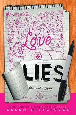 Love & Lies by Ellen Wittlinger