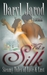Silk Vol. 2: Steamy Tales of Love & Lust