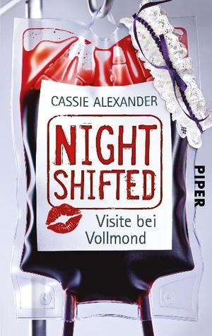 Nightshifted by Cassie Alexander