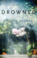 Drowned by Therese Bohman