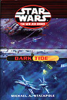 Dark Tide (Star Wars: The New Jedi Order #2-3)