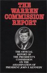 The Warren Commission Report by The United States Government
