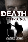 Death Offerings (The Northland Crime Chronicles, # 2)