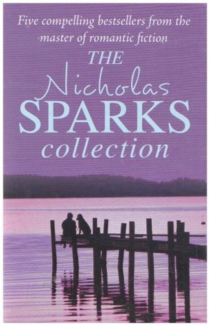 Nicholas Sparks Collection by Nicholas Sparks