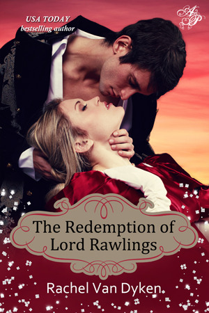 The Redemption of Lord Rawlings (The House of Renwick, #3)